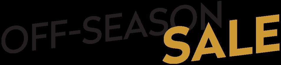 Off Season Sale